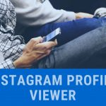 How to Use Instagram Profile Viewer