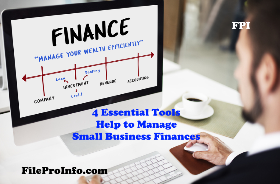 4 Essential Tools to Help Manage Your Small Business Finances