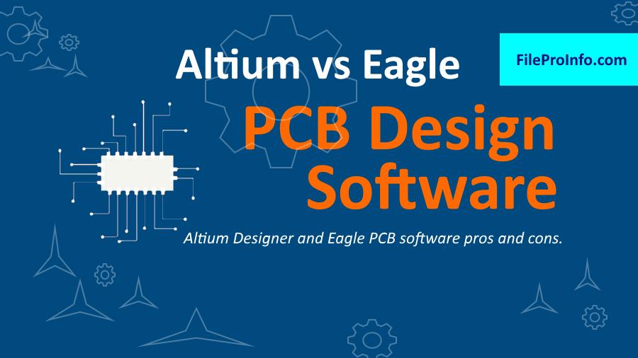 Altium Designer and Eagle PCB software pros and cons