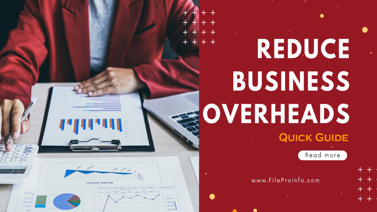 Reducing Your Business Overheads: A Quick Guide