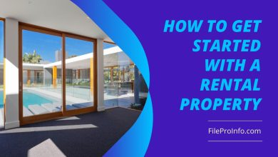 How to Get Started With a Rental Property